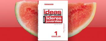 Ideas Dinámicas para Líderes Juveniles, Vol. 1