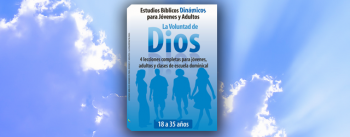 La Voluntad de Dios - Serie Estudios Bíblicos Dinámicos