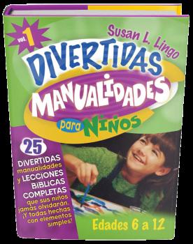 Divertidas Manualidades para Niños. Vol 1 - 6 a 12 años