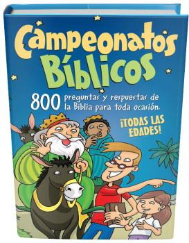 Campeonatos Bíblicos - 800 preguntas y respuestas de la Biblia para toda ocasión
