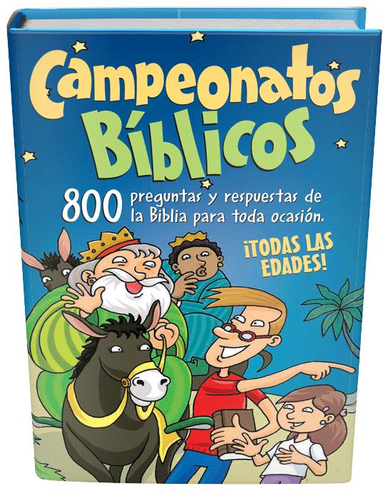 Campeonatos Biblicos 800 Preguntas Y Respuestas De La Biblia Para