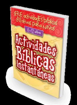 Actividades Bíblicas Instantáneas para 4 a 12 años
