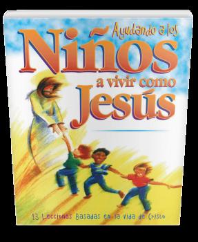 Ayudando a los Niños a Vivir como Jesús