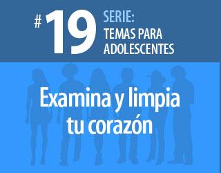 Tema 19 Examina Y Limpia Tu Corazón Editorial Dinamica