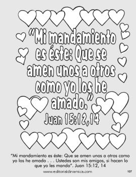 Mi mandamiento es éste: Que se amen unos a otros como yo los he amado  -  Juan 15:12, 14